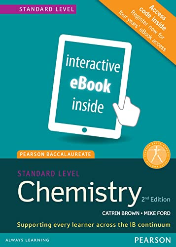Pearson Baccalaureate Chemistry Standard Level 2nd edition: Brown, Catrin; Ford,