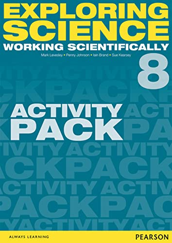 9781447959403: Exploring Science: Working Scientifically Activity Pack Year 8 (Exploring Science 4)
