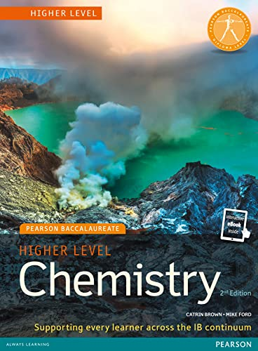 Pearson Baccalaureate Chemistry Higher Level 2nd Edition: Brown, Catrin;ford, Mike
