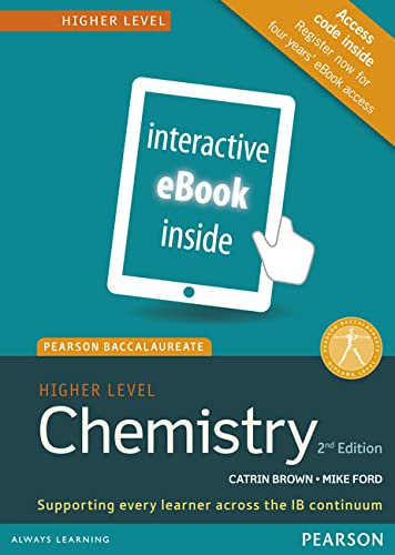 Pearson Baccalaureate Chemistry Higher Level (Pearson International: Brown, Catrin and