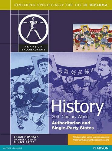 HISTORY: AUTHORITARIAN AND SINGLE-PARTY STATES STUDENT BOOK PRINT AND EBOOK BUNDLE (Pearson ...