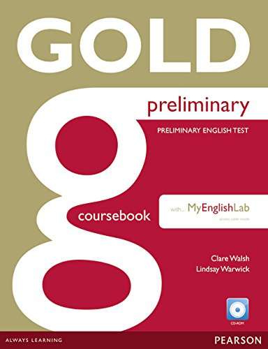 9781447962045: Gold Preliminary Coursebook with CD-ROM and Prelim MyLab Pack