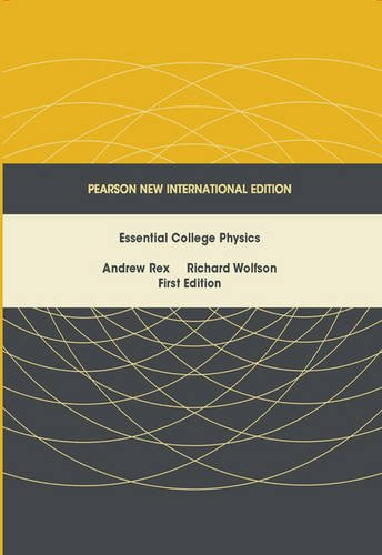 9781447963608: Essential College Physics Pearson New International Edition, plus MasteringPhysics without eText