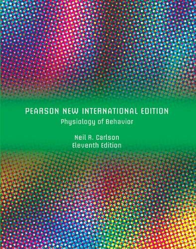 9781447964292: Physiology of Behavior Pearson New International Edition plus MyPsychLab with Pearson eText