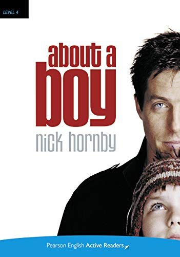 9781447967668: About a boy. Con espansione online (Pearson English Active Readers) Level 4
