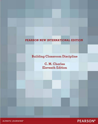 9781447968092: Building Classroom Discipline Pearson New International Edition, plus MyEducationLab without eText