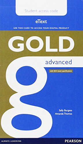 9781447973850: Gold Advanced eText Student Access Card