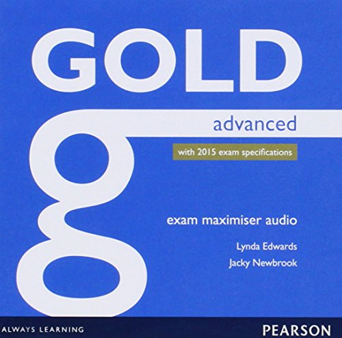 9781447973867: Gold Advanced Exam Maximiser Class Audio CDs