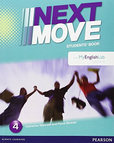 9781447974703: Next Move Spain 4 Student Book & MyEnglishLab Pack