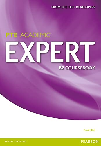 Expert Pearson Test of English Academic B2 Standalone Coursebook (Paperback): David Hill