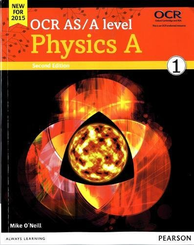 9781447976523: OCR AS/A level Physics A Student Book 1 (OCR GCE Science 2015)