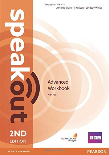 Speakout Advanced Workbook with Key: Advanced workbook: Antonia Clare, J.