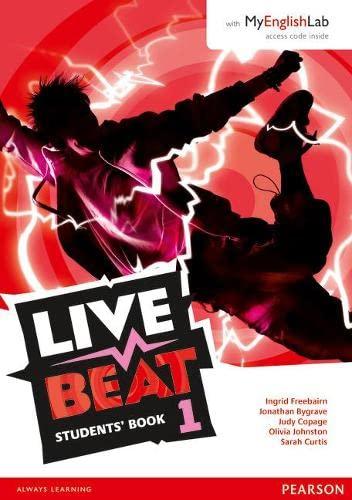 Live Beat 1 Student Book & MyEnglishLab: Jonathan Bygrave; Judy