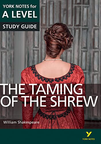 9781447982272: The Taming of the Shrew: York Notes for A-level (York Notes Advanced)