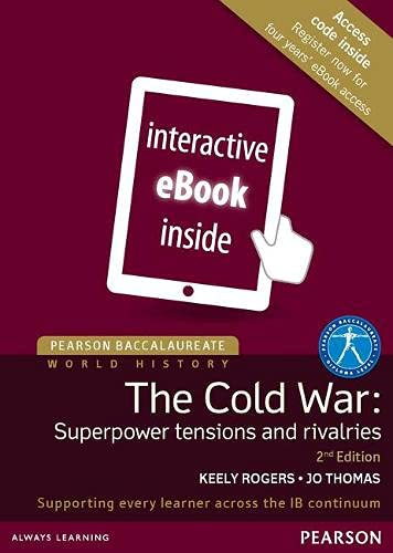Pearson Baccalaureate: History the Cold War: Superpower: Jo Thomas, Keely