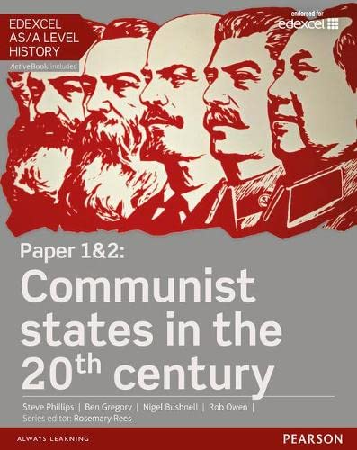 Edexcel as/A Level History, Paper 1&2: Communist States in the 20th Century Student Book +...