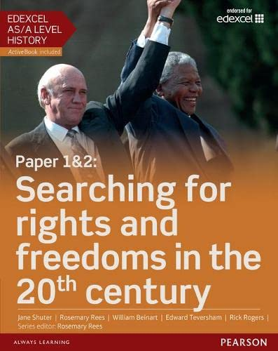 9781447985334: Edexcel AS/A Level History, Paper 1&2: Searching for rights and freedoms in the 20th century Student Book + ActiveBook (Edexcel GCE History 2015)