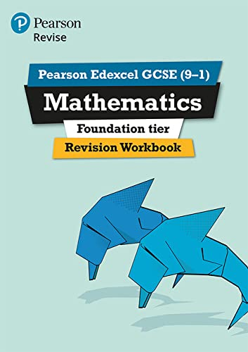 9781447987925: REVISE Edexcel GCSE (9-1) Mathematics Foundation Revision Workbook: for the 2015 qualifications (REVISE Edexcel GCSE Maths 2015)