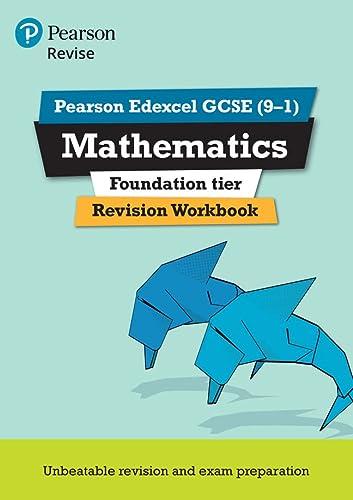 9781447987925: REVISE Edexcel GCSE (9-1) Mathematics Foundation Revision Workbook: For the 2015 Qualifications (REVISE Edexcel GCSE Maths 2015)