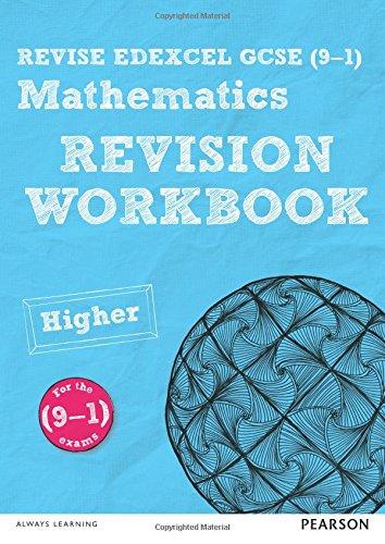 REVISE Edexcel GCSE (9-1) Mathematics Higher Revision Workbook: for the 2015 qualifications (REVISE...