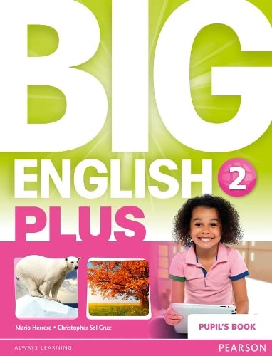 Big English Plus 2 Pupil's Book: Mario Herrera