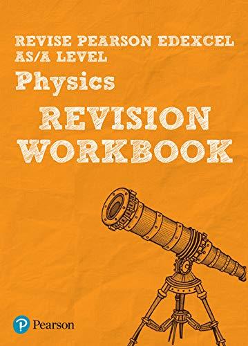 9781447989950: Revise Edexcel AS/A Level Physics Revision Workbook (REVISE Edexcel GCE Science 2015)