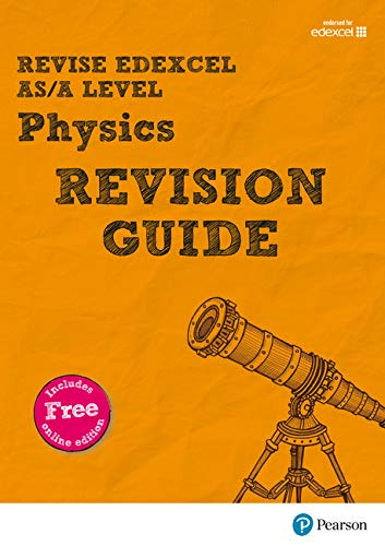 9781447989981: Revise Edexcel AS/A Level Physics Revision Guide: with FREE online edition (REVISE Edexcel GCE Science 2015)