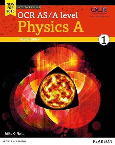 9781447990826: OCR AS/A level Physics A Student Book 1 + ActiveBook (OCR GCE Science 2015)