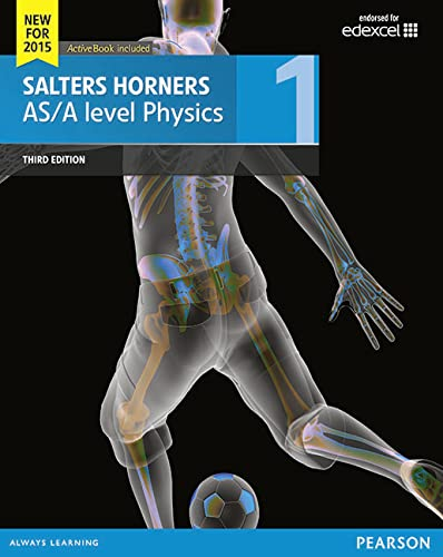 Salters Horner AS/A Level Physics Student Book 1 + Activebook 2015 (Salters Horners Advance ...
