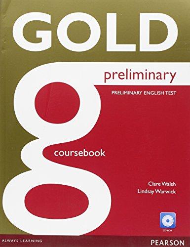 9781447992721: Gold preliminary. Con e-book. Con espansione online. Per le Scuole superiori. Con CD-ROM