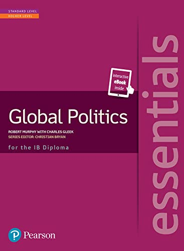 9781447999263: Pearson Baccalaureate Essentials: Global Politics print and ebook bundle: Industrial Ecology: Globpol Bundle (Pearson International Baccalaureate Essentials)