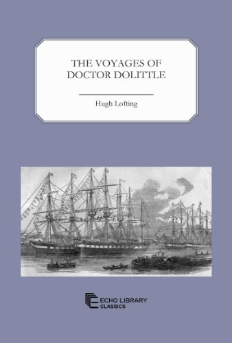 The Voyages of Doctor Dolittle (144801851X) by Hugh Lofting