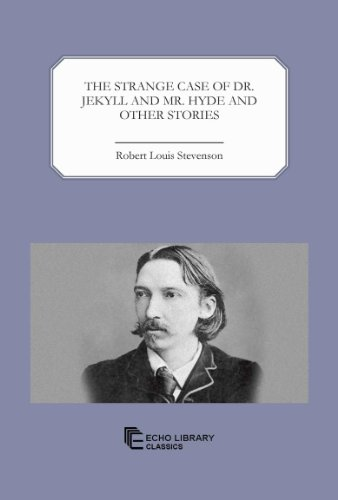 9781448018840: The Strange Case of Dr. Jekyll and Mr. Hyde and Other Stories