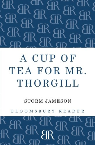 Cup of Tea for Mr. Thorgill: Jameson, Storm