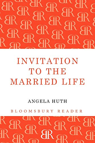 Invitation to the Married Life: Angela Huth