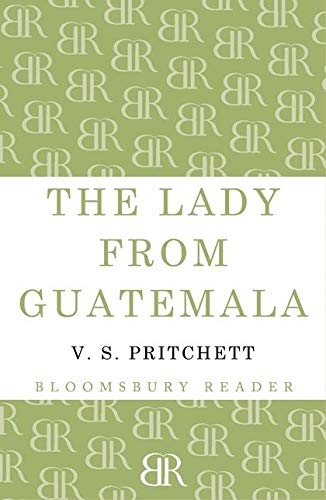 9781448200313: Lady from Guatemala: Collected Stories (Bloomsbury Reader)