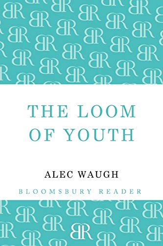 9781448200528: The Loom of Youth (Bloomsbury Reader)