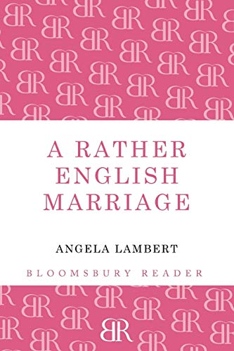 9781448204021: A Rather English Marriage (Bloomsbury Reader)