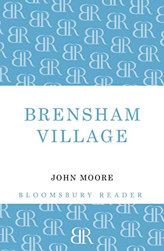 Brensham Village Brensham Trilogy: John Moore