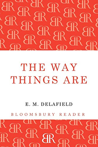 9781448204281: The Way Things Are (Bloomsbury Reader)