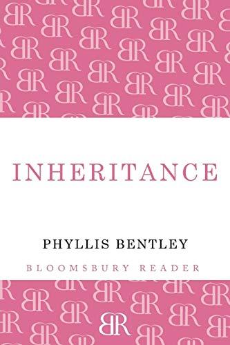 Inheritance (Bloomsbury Reader): Bentley, Phyllis