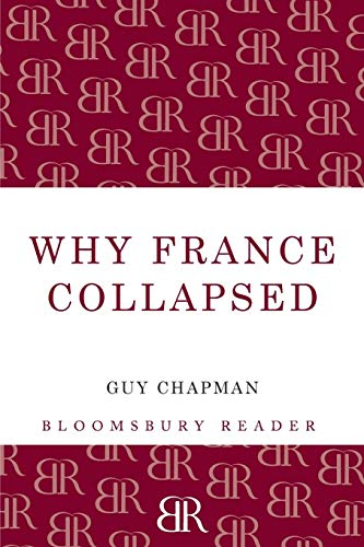 9781448205134: Why France Collapsed (Bloomsbury Reader)