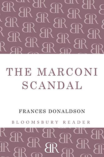 The Marconi Scandal: Donaldson, Frances