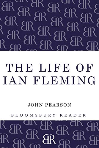 9781448208067: The Life of Ian Fleming (Bloomsbury Reader)