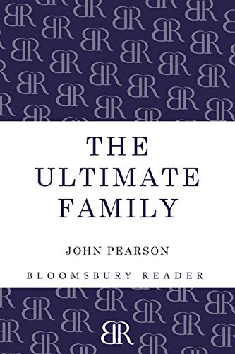 9781448208081: The Ultimate Family: The Making of the Royal House of Windsor