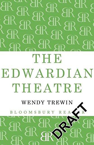 9781448208715: The Edwardian Theatre (Bloomsbury Reader)