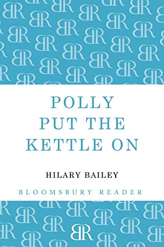 9781448209323: Polly Put the Kettle on (Bloomsbury Reader)