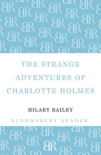 9781448209507: The Strange Adventures of Charlotte Holmes