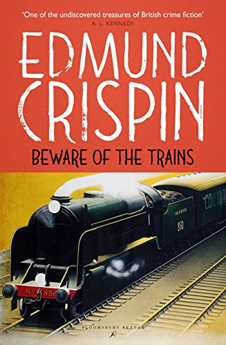 9781448213481: Beware of the Trains (The Gervase Fen Mysteries)
