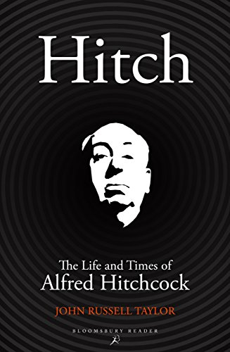 9781448216642: Hitch: The Life and Times of Alfred Hitchcock